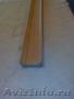 Рейка фигурная строганая,  деревянная цельная